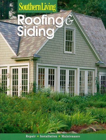 Roofing and Siding: Southern Living Editors
