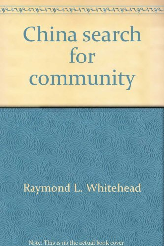China, search for community: Whitehead, Raymond L