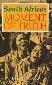 South Africa's Moment of Truth: Lockwood, Edgar; Boesak,