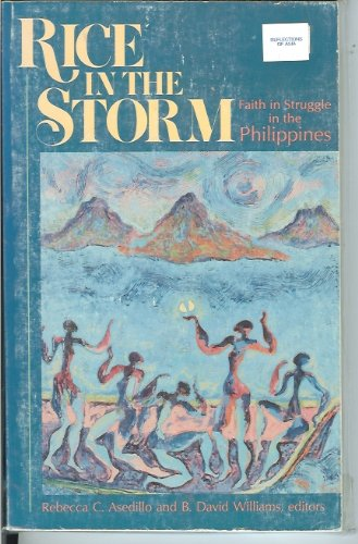 9780377001923: Rice in the Storm: Faith in Struggle in the Philippines