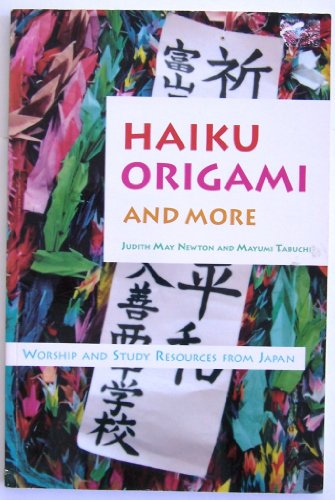 9780377002173: Haiku, Origami, and More: Worship and Study Resources from Japan