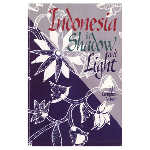 9780377003217: Indonesia in Shadow and Light