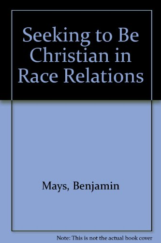 9780377040311: Seeking to Be Christian in Race Relations