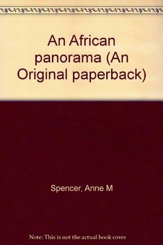 An African panorama (An Original paperback): Spencer, Anne M