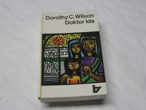 Dr. Ida: Passing on the Torch of Life: Dorothy Wilson