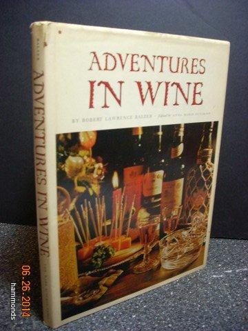 9780378010917: Adventures in Wine