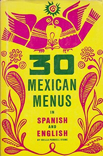 30 Mexican Menus in Spanish & English: Stone, Idella Purnell