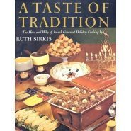 9780378013819: A taste of tradition: The how and why of Jewish gourmet holiday cooking