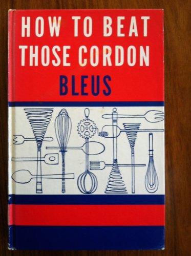 How to beat those cordon bleus: Rita: Leinwand, Rita