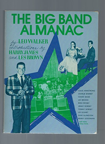 9780378019910: The big band almanac