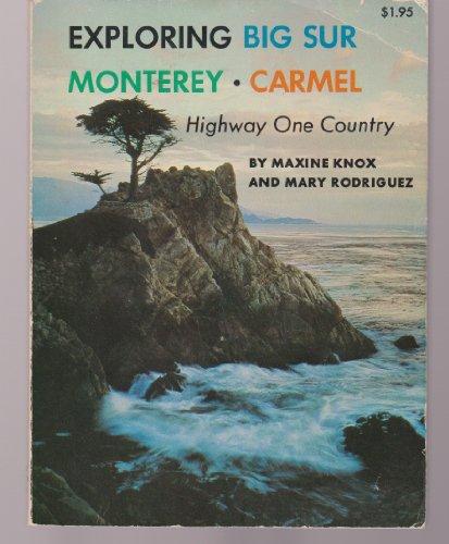 9780378036825: Exploring Big Sur, Monterey, Carmel;: Highway One country,