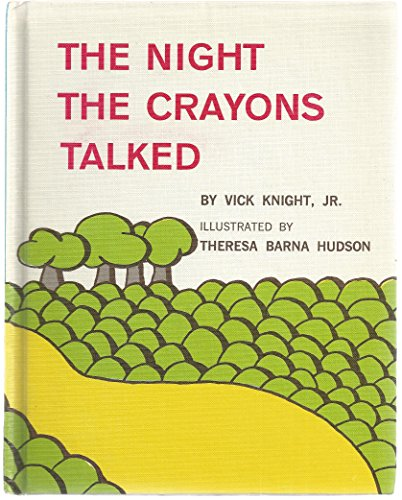 9780378627269: The night the crayons talked