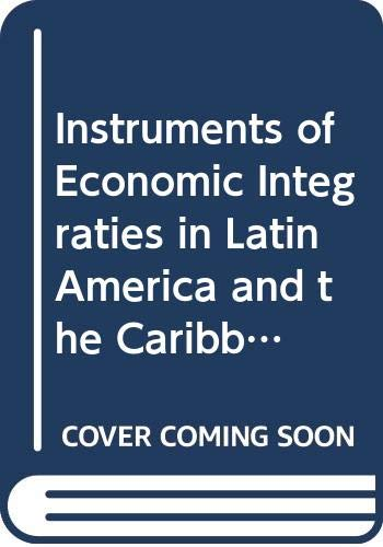 9780379003314: Instruments of Economic Integraties in Latin America and the Caribbean