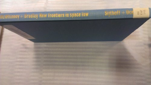 New frontiers in space law,: McGill University
