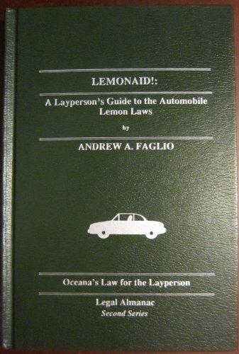 9780379111811: Lemonaid!: A Layperson's Guide to the Automotive Lemon Laws (Oceana's Legal Almanac Series: Law for the Layperson)