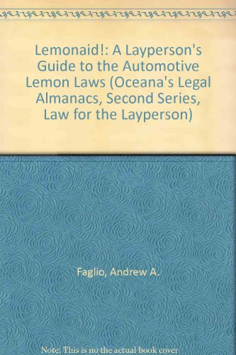 9780379111828: Lemonaid!: A Layperson's Guide to the Automotive Lemon Laws (Oceana's Legal Almanacs, Second Series, Law for the Layperson)