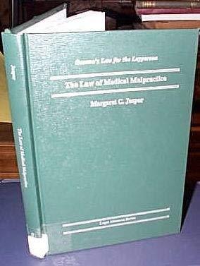 Law of Medical Malpractice (Oceana's Legal Almanac.: Margaret C. Jasper