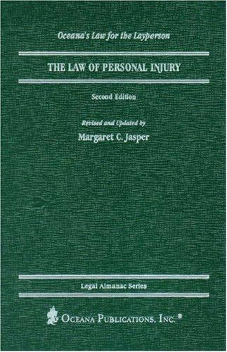 The Law of Personal Injury (Legal Almanac: Margaret Jasper, Margaret