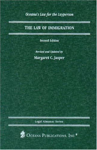 9780379113488: The Law of Immigration (Legal Almanac Series)