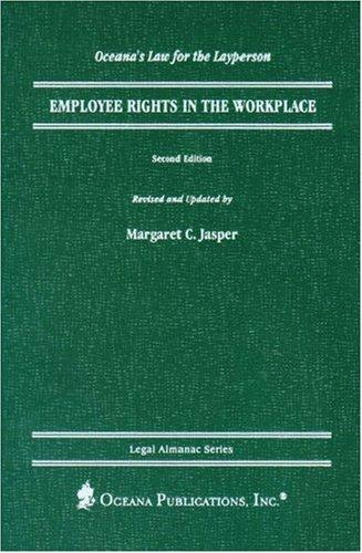 Employee Rights in the Workplace (Oceana's Legal: Margaret C. Jasper