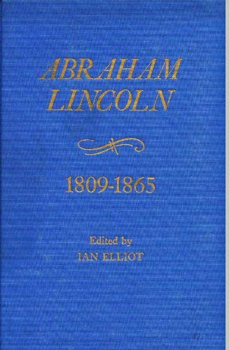 Abraham Lincoln 1809 - 1865 Chronology-Documents-Biographical Aids