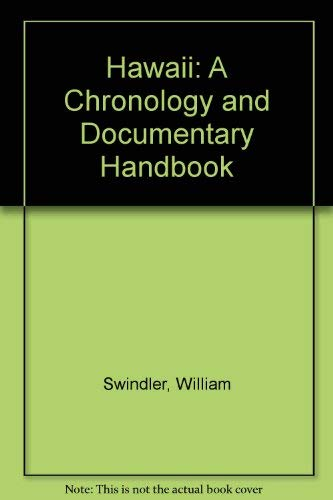Hawaii: A Chronology and Documentary Handbook (Chronologies and documentary handbooks of the States...