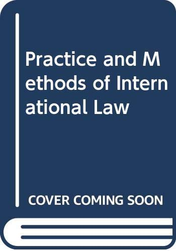 9780379201406: Practice and Methods of International Law