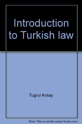 Introduction to Turkish law.: Ansay, Tugrul & Don Wallace (eds.)