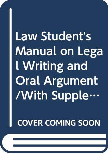 9780379204254: Law Student's Manual on Legal Writing and Oral Argument/With Supplement