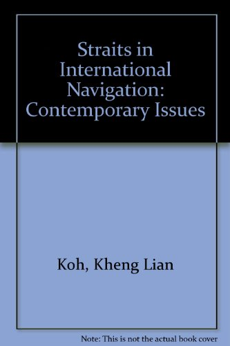 Straits in international navigation : contemporary issues.: Koh, Kheng Lian (ed.)