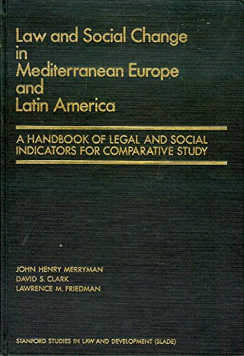 9780379207002: Law and social change in Mediterranean Europe and Latin America: A handbook of legal and social indicators for comparative study (Stanford studies in law and development)
