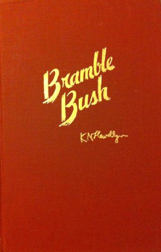 Bramble Bush : On Our Law and: Karl N. Llewellyn