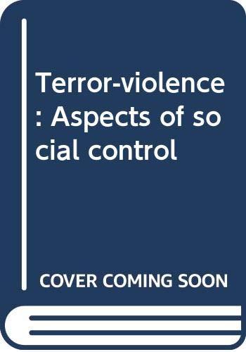 9780379207484: Terror-violence: Aspects of social control