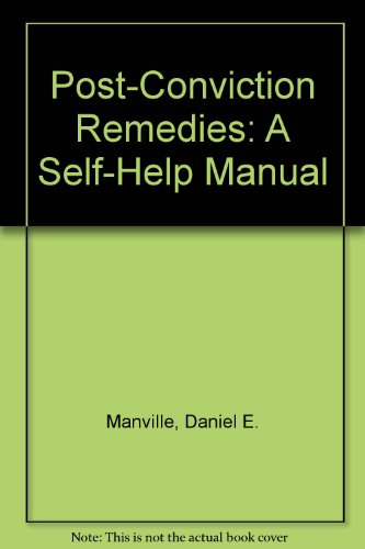 9780379207798: Post-Conviction Remedies: A Self-Help Manual