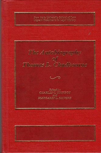 9780379208467: Autobiography of Thomas L. Chadbourne, Esq. (Ingram documents in American legal history)