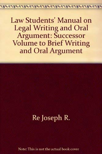 9780379208573: Law students' manual on legal writing and oral argument: Successor volume to Brief writing and oral argument