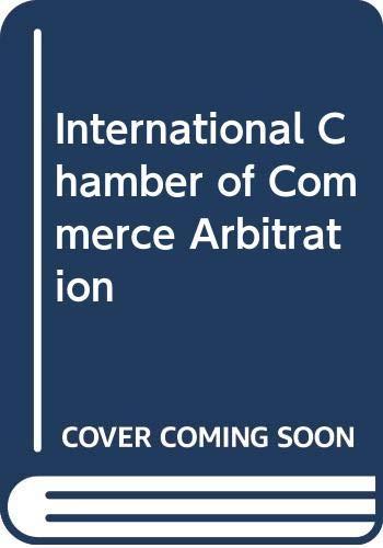 9780379208795: International Chamber of Commerce Arbitration