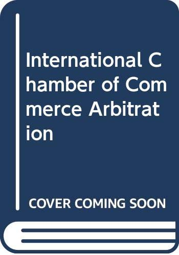 9780379208795: International Chamber of Commerce Arbitration