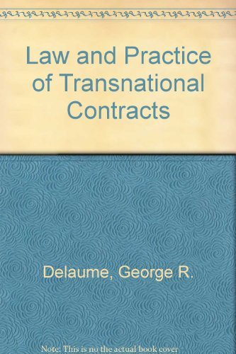 Law and Practice of Transnational Contracts: Delaume, George R.