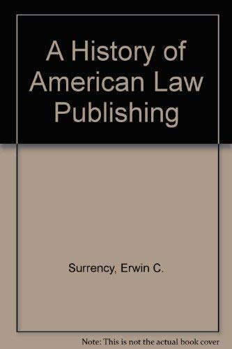 9780379209754: A History of American Law Publishing