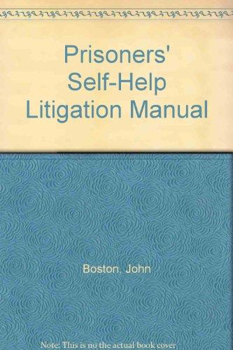 Prisoners' Self-Help Litigation Manual: Boston, John