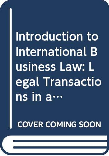 9780379213645: Introduction to International Business Law: Legal Transactions in a Global Economy
