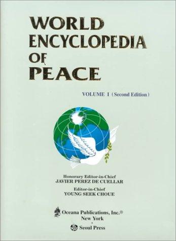 World Encyclopedia of Peace: Complete 8-Volume Set [Second 2nd Edition]: De Cuellar, Javier Perez [...