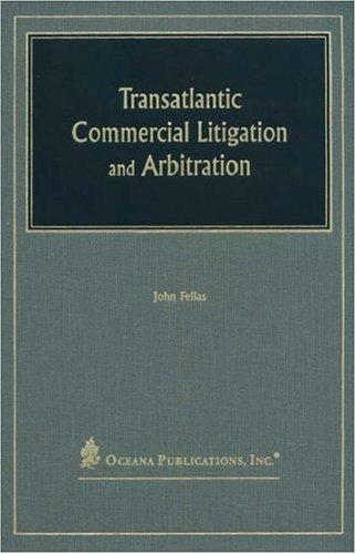 9780379214239: Transatlantic Commercial Litigation and Arbitration