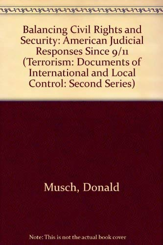 9780379215021: Balancing Civil Rights and Security: American Judicial Responses Since 9/11