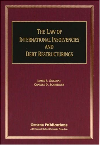 9780379215342: The Law of International Insolvencies and Debt Restructurings