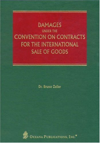 9780379215410: Damages Under the Convention on Contracts for the International Sale of Goods