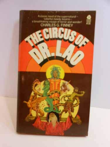 9780380000074: THE CIRCUS OF DR (Doctor) LAO (filmed as 7 Faces of Dr Lao)