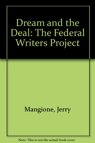 Dream and the Deal: The Federal Writers Project: Mangione, Jerry