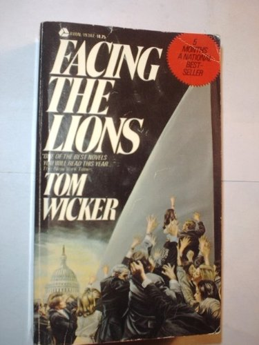 Facing the Lions: Tom Wicker